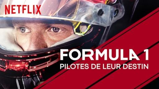 Dimanche C'Netflix and Chill, mon avis sur Formula 1, pilotes de leur destin