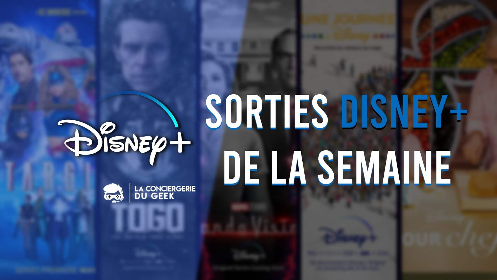 Sorties Disney+ de la semaine du 15 au 21 février